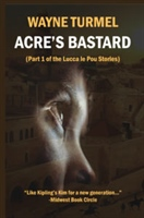 Acre's Bastard: Historical Fiction from the Crusades (a Lucca Le Pou Story)