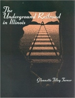 The Underground Railroad in Illinois